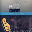 Tino Scholz • DOUBLE BASS IN TUNE BAND I + II