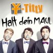 Y-titti • Halt dein Maul (single)