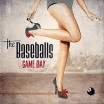 The Baseballs • Game Day